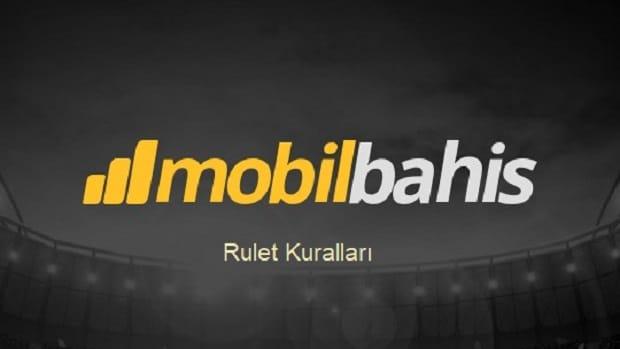 mobilbahis rulet kurallari