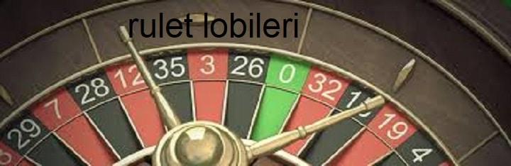 rulet lobileri