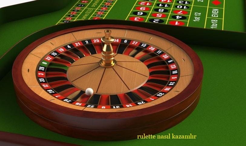 rulet kazanma yollari nelerdir
